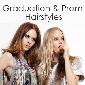 Prom & Party Hairstyles for 2019