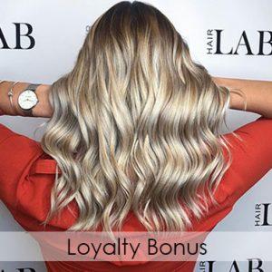 Loyalty Bonus hairlab hair salon in basingstoke